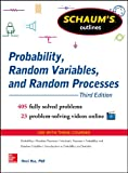 Schaums Outline of Probability, Random Variables, and Random Processes, 3rd Edition (Schaums Outline Series)