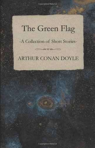 The Green Flag (A Collection of Short Stories)