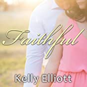 Faithful: Wanted Series, Book 3 | Kelly Elliott