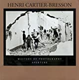 Henri Cartier-Bresson (Masters of Photography Series)
