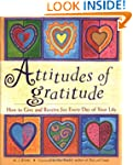 Attitudes of Gratitude: How to Give a...
