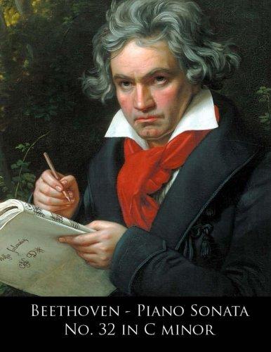 Beethoven - Piano Sonata No. 32 in C minor: Volume 32 (Beethoven Piano Sonatas)