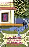 Le Miracle du manguier. Une histoire invraisemblable (French Edition) (2264023058) by Perutz, Leo