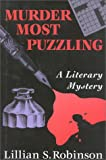 img - for Murder Most Puzzling: A Literary Mystery book / textbook / text book