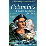 Columbus & Cortez, Conquerors for Christ ~ John Eidsmoe
