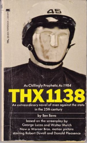 THX 1138: Novel Based on Movie Script, Ben Bova