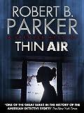 Thin Air (A Spenser Mystery)