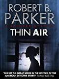 Thin Air (A Spenser Mystery)