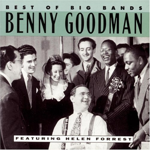 Benny Goodman - Best of Big Bands Benny Goodman - Zortam Music