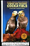 img - for Taming and Training Cockatiels book / textbook / text book
