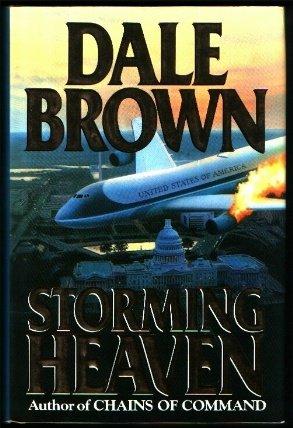 Storming Heaven, DALE BROWN