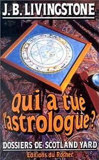 Qui a tué l'astrologue ? par Jacq