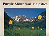 Purple mountain majesties: Mountain photography by Paul Pinsky