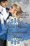 The Sweetest Kiss (Volume 1)