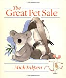 The Great Pet Sale (0531301303) by Inkpen, Mick