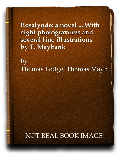 rosalynde-a-novel-with-eight-photogravures-and-several-line-illustrations-by-t-maybank