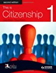 This is Citizenship 1 Second Edition:...