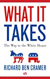 Image of What It Takes: The Way to the White House