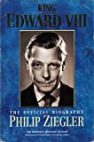 King Edward VIII (0006377262) by Philip Ziegler