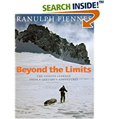 Beyond the Limits: The Lessons Learned from a Lifetime's Adventures