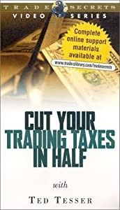 Cut Your Trading Taxes in Half [VHS]