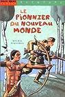 Le Pionnier du Nouveau Monde par Piquemal