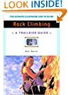 A Trailside Guide: Rock Climbing (New Edition)  (Trailside Guides)