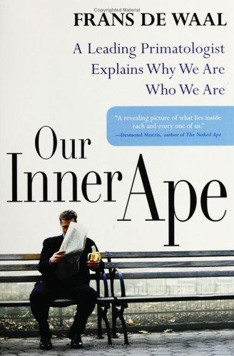 Our Inner Ape, Frans  De Waal
