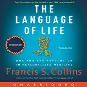 The Language of Life: DNA and the Revolution in Personalized Medicine | [Francis S. Collins]