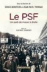 Le PSF : Un parti de masse à droite par Berstein