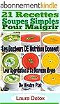 21 Recettes Soupes Simples Pour Maigr...