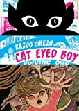 Cat Eyed Boy, Vol. 1 (1421517922) by Kazuo Umezu