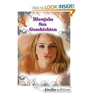 Blowjobs Sex Geschichten (German Edition)