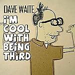 Smilining / Frisbee Golf / Golden Tee   Dave Waite