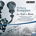 Der Tod in Rom | Wolfgang Koeppen
