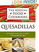The Mexican Food Cookbooks - Quesadillas