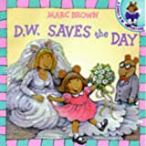 D.W. Saves the Day (Red Fox picture books) (0099263165) by Brown, Marc