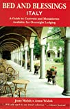 img - for Bed and Blessings Italy: A Guide to Convents and Monasteries Available for Overnight Lodging book / textbook / text book