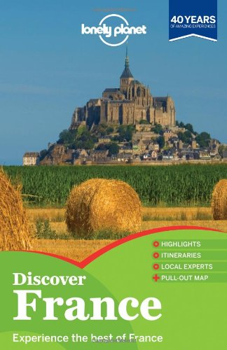 Lonely Planet Discover France (Full Color Travel Guide)