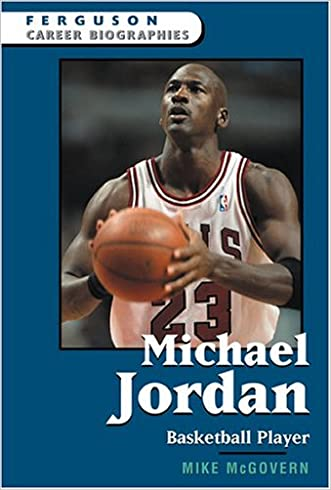 Michael Jordan (Ferguson Career Biographies)