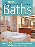 img - for Best Signature Baths: Over 100 Fabulous Bathrooms from Top Designers (Home Decorating) book / textbook / text book
