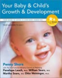 img - for Your Baby and Child's Growth and Development: Your Guide to Joyful and Confident Parenting (Parent Smart) book / textbook / text book