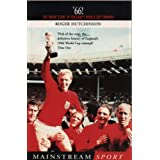 '66: The Inside Story of England's 1966 World Cup Triumph (Mainstream sport)by Roger Hutchinson