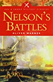 img - for Nelson's Battles (Pen and Sword Military Classics) book / textbook / text book
