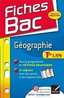 Fiches Bac Géographie Tle L,ES: Fiches de cours - Terminale L, ES