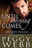 Until Morning Comes (The Mississippi McGills Book 2)