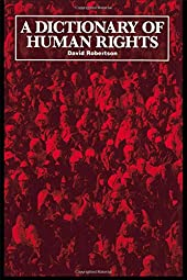 A Dictionary of Human Rights David Robertson Robertson