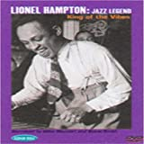 HAMPTON, LIONEL - JAZZ LEGEND:KING OF THE VIBES