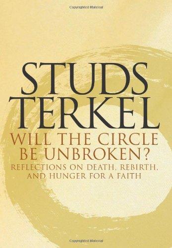 Studs Terkel - Will the Circle Be Unbroken?