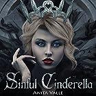 Sinful Cinderella: Dark Fairy Tale Queen, Book 1 Hörbuch von Anita Valle Gesprochen von: Caitlin Kelly